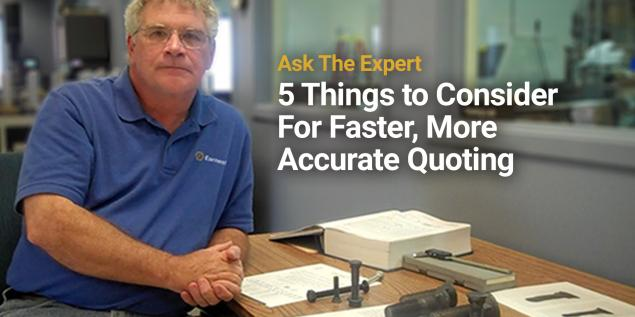 5 Things To Consider For Faster, More Accurate Quoting