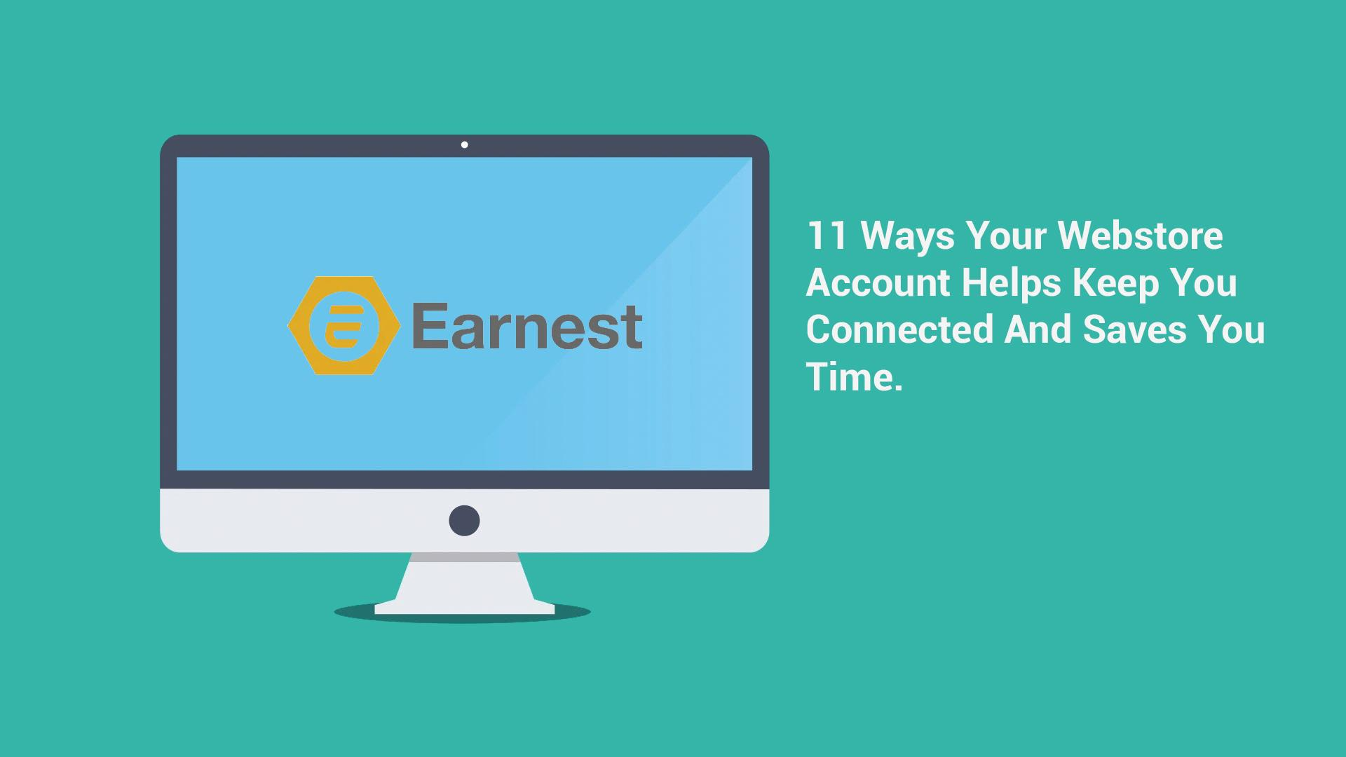 11 Ways Your Webstore Account Helps Keep You Connected And Saves You Time